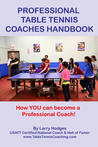 Professional Table Tennis Coaches Handbook (English Edition) por Larry Hodges
