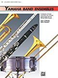 Yamaha Band Ensembles, Book 1 for Clarinet or Bass Clarinet (Yamaha Band Method)