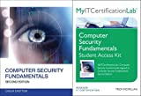Computer Security Fundamentals with MyITCertificationLab Bundle by William (Chuck) Easttom (2013-09-30)