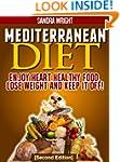 Mediterranean Diet: Enjoy Heart Healt...