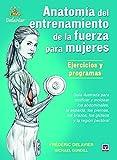 Anatomía Del Entrenamiento De La Fuerza Para Mujeres (Entrenamiento...