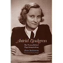 Astrid Lindgren: The Woman Behind Pippi Longstocking