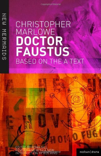 By Christopher Marlowe Doctor Faustus (New Mermaids) (Revised edition)