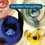 The Other Two & You