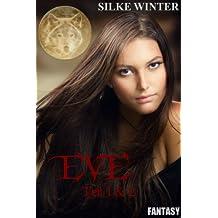 Eve: Das Erwachen und Die Prophezeiung (Bundle)