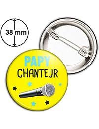 Badge 38mm Papy Chanteur - Micro - Humour Idée Cadeau Homme Grands Parents  Anniversaire Fête Pins 077de58b80f