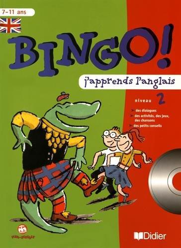 Bingo : j'apprends l'anglais - niveau 2. Cahier et CD audio