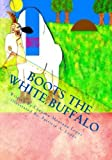 Boots The White Buffalo (A Story To Keep With You Book 1) (English Edition)