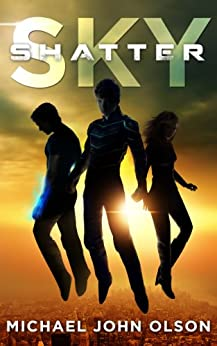 Sky Shatter (Breeze Corinth Book 1) by [Olson, Michael John]