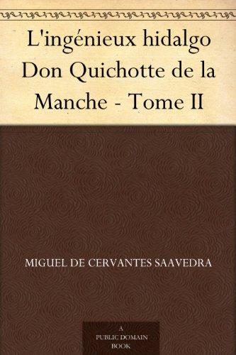 L'ingnieux hidalgo Don Quichotte de la Manche - Tome II
