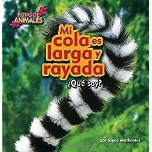 Mi Cola Es Larga y Rayada (Tail) (Pistas de animales)