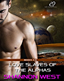Love Slaves of the Alphas, Volume 2 (English Edition)