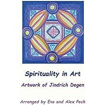 Spirituality in Art -- Artwork of Jindrich Degen by Degen, Jindrich Henry (2015) Paperback