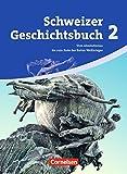 Schweizer Geschichtsbuch: Band 2 - Vom Absolutismus bis zum Ende des Ersten Weltkrieges: Schülerbuch