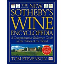 The New Sotheby's Wine Encyclopedia, Third Edition by Tom Stevenson (2001-09-01)