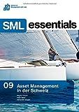 Asset Management in der Schweiz (SML Essentials 09)