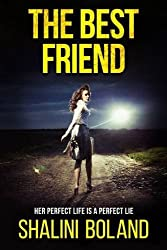 The Best Friend: A Chilling Psychological Thriller by Shalini Boland (2016-10-20)