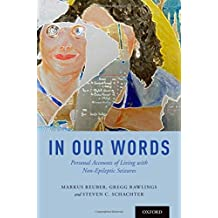 In Our Words: Personal Accounts of Living with Non-Epileptic Seizures (Brainstorms)