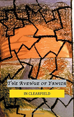The avenue of Yawiza : In Clearfield