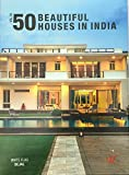 50 BEAUTIFUL HOUSES IN INDIA- VOL 3