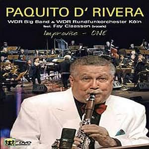 Paquito D'Rivera - Improvise One/Live