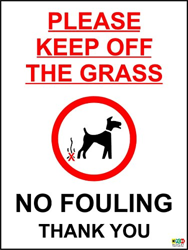 please-keep-off-the-grass-no-fouling-thank-you-dog-property-garden-warning-sign-200mm-x-150mm