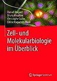 Zell- und Molekularbiologie im Überblick (German Edition)