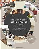 Decoración Home Staging: La técnica que consigue vender y alquilar viviendas rápido y al mejor...