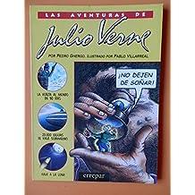 Aventuras de Julio Verne, Las