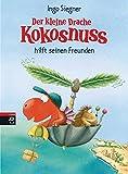 Der kleine Drache Kokosnuss hilft seinen Freunden: Sammelband mit 2 Bänden: Der kleine Drache Kokosnuss und das Geheimnis der Mumie / Der kleine ... die Reise zum Nordpol (Sammelbände, Band 3)