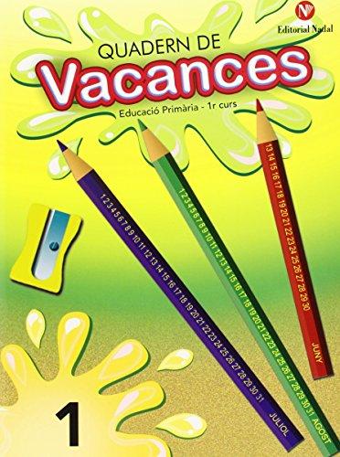 Quadern De Vacances. Educació Primària. Curs 1