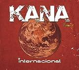 Songtexte von Kana - Internacional