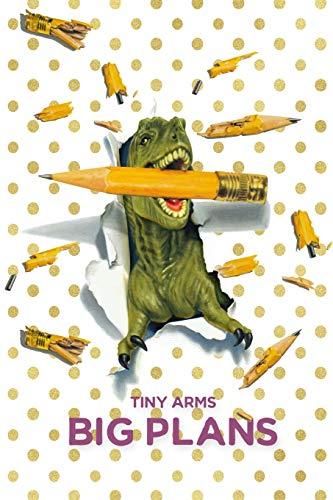 Tiny Arms Big Plans: (6
