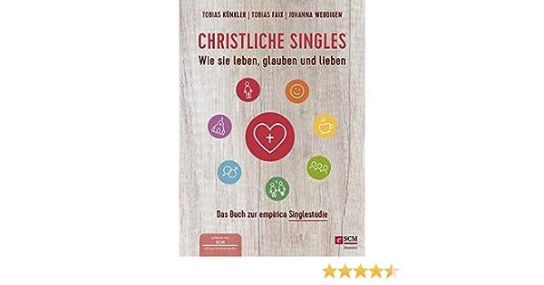 Christliche Singles: Wie sie leben, glauben und lieben eBook