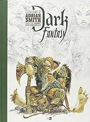 Dark Fantasy : L'univers d'Adrian Smith
