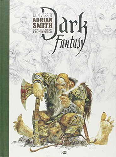 Dark fantasy - L'univers d'Adrian Smith