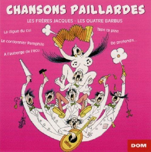 Les frères Jacques - Chansons paillardes