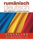 Visuelles Wörterbuch Rumänisch-Deutsch: Über 12.000 Wörter und Redewendungen (Coventgarden)