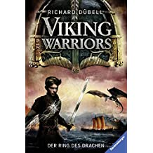 Viking Warriors, Band 2: Der Ring des Drachen