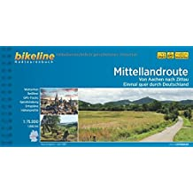 Mittellandroute: Von Aachen nach Zittau – Einmal quer durch Deutschland, 1.068 km (Bikeline Radtourenbücher)