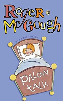 Pillow Talk: A Book of Poems (Puffin Books) by [McGough, Roger]