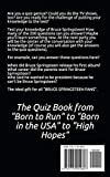 Bruce Springsteen - The Quizbook: The quiz book from Born to Run to Born in the USA to High Hopes