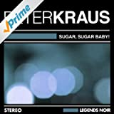 Sugar, Sugar Baby !
