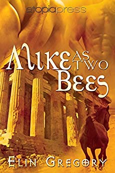Alike as Two Bees by [Gregory, Elin]