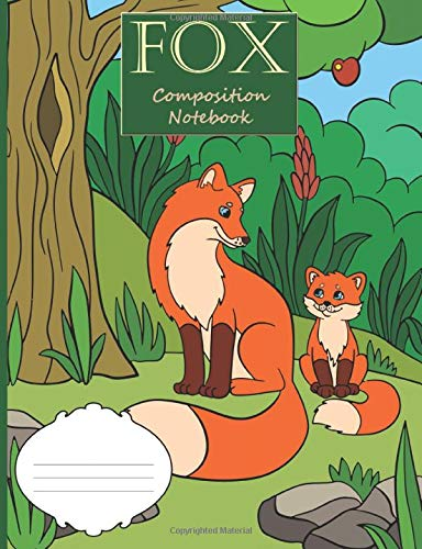 Fox Composition Notebook: Medium textbook sized wide-ruled paper book for note-taking, journaling and creative writing. -