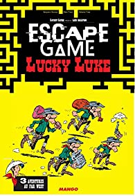 Escape game Lucky Luke - 3 aventures au Far West par Benjamin Bouwyn