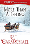 More Than A Feeling (Frost Family Christmas Book 4)