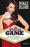 Molly's Game: Der Insiderbericht über die Pokerrunde der Stars - Molly Bloom, Frank Sievers (Übersetzer)