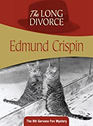 The Long Divorce (Gervase Fen Mysteries)