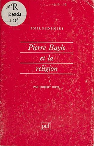 Livres gratuits en ligne Pierre Bayle et la religion pdf, epub ebook